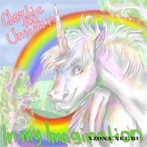 Charlie the unicorn! - In my imagination (EP) (2011)