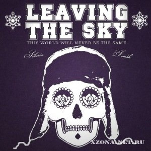 Leaving The Sky - This World Will Never Be The Same [EP] (2011)