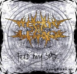 Regain The Legacy - Feed My Spite [Single] (2011)
