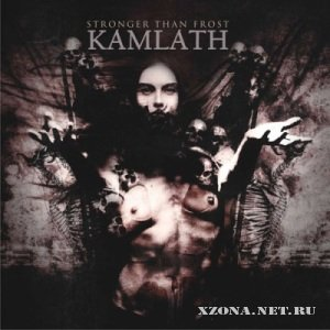 Kamlath - Stronger Than Frost (2011)