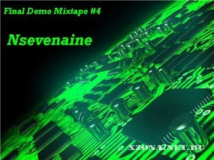 Nsevenaine - Final Demo Mixtape #4 (2011)