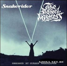 The Moon Mistress & Snakerider - Obsessed By Cursed Wastelands (Split) (2011)