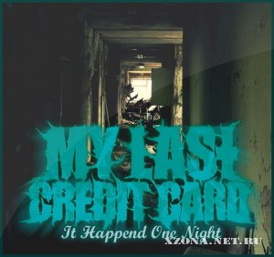 My last credit card - It happened one night (EP) (2011)
