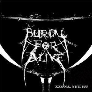 Burial for alive - Tracks (2010-2011)
