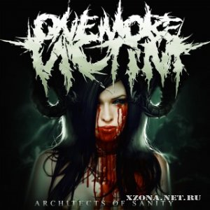 One More Victim - Architects Of Sanity (Single) [2011]