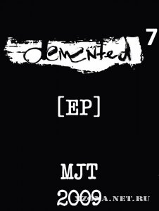 Demented 7 - EP (2009)