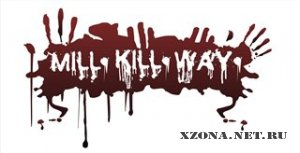 Mill.Kill.Way. - Single (2011)
