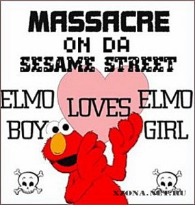 Massacre On Da Sesame Street  - Elmoboy Loves Elmogirl (2008)