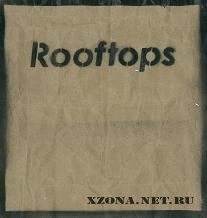 Rooftops - From 10 (2011)