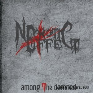 Necrotic Effect - Among The Damned [EP] (2011)
