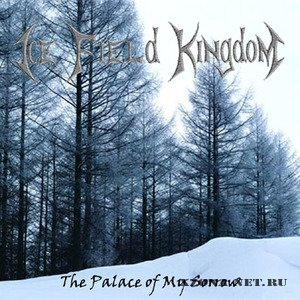 Ice Field Kingdom - Дискография (2009-2010)