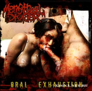 Menstrual Divider - Oral Exhaustion (EP+Single) (2009)