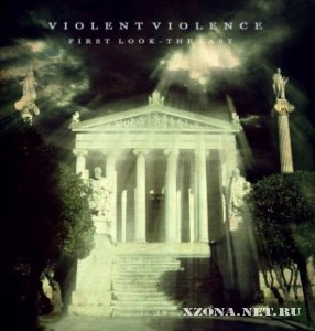 Violent Violence - First Look - The Las EP (2011)