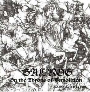 Balrog - On The Throne Of Demolition (2005)