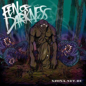 Fen of darkness - Fen of darkness (2011)