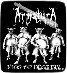 ArmaturA - Pigs of Destiny (EP) (2010)