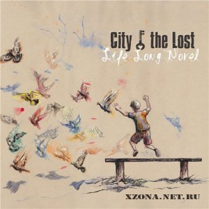 City of the Lost - Life Long Novel (2011)