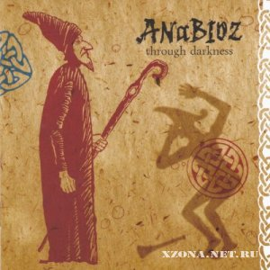 Anabioz - Through Darkness (2008)