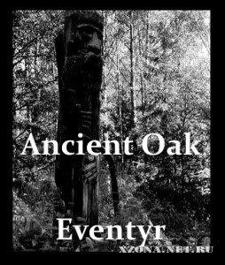Ancient Oak - Eventyr (2011)