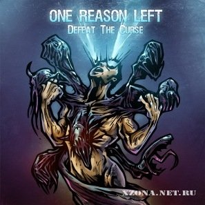 One Reason Left - Defeat The Curse (EP) (2011)