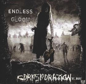 Endless Gloom - Corpsporation (2006)