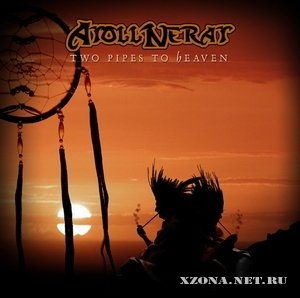 Atoll Nerat - Two Pipes To Heaven (2006)