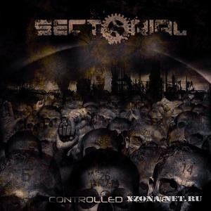 Sectorial - Controlled Insane (2009)