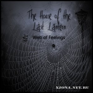 The House Of The Last Lantern - Web Of Feelings [EP] (2011)