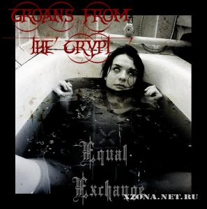 Groans From The Crypt - Equal Axchange (2008)
