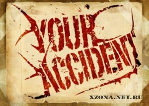 Your Accident - Empty Roads (Single) (2011)