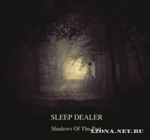 Sleep Dealer - Shadows Of The Past (2011)
