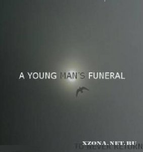 A Young Man's Funeral -  To Never Return (2011)