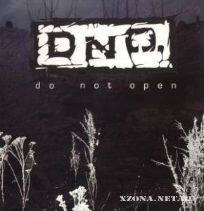 "D.N.O. - ""Do Not Open"" (2006)"