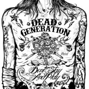 Dead Generation - Don`t stay and play (2011)