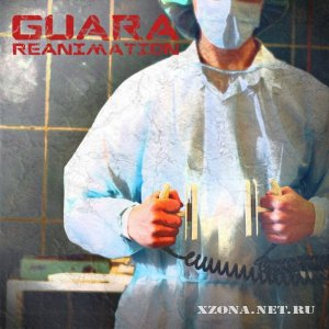 Guara - Reanimation (EP) (2011)