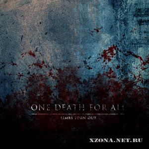One Death For All - Singles (2010-2011)