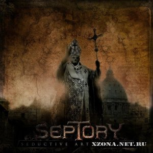 Septory - Seductive Art Profane (2011)