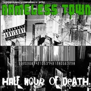 Nameless Town - Half Hour Of Death [EP] (2011)