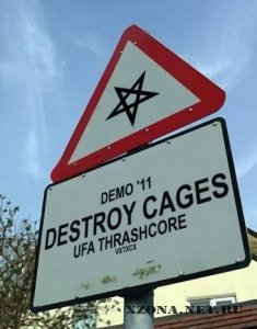 Destroy Cages - Demo'11 (2011)