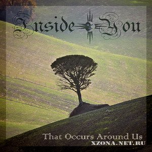 "Inside You - ""That Occurs Around Us"" (2011)"