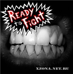 Ready to Fight - Ready to Fight (2011)