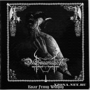 Deathincarnation - Roar From Within (2011)