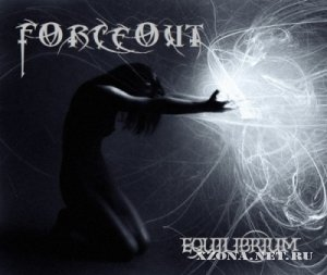 ForceOut - Equilibrium [EP] (2011)