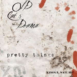 Old Cat's Drama - Pretty Things (EP) (2011)