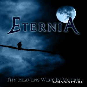 "Eternia - ""Thy Heavens Wept In Mourn (Single)"" (2011)"