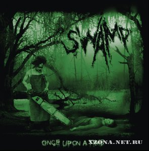 Swamp - Once Upon a Time (EP) (2008)