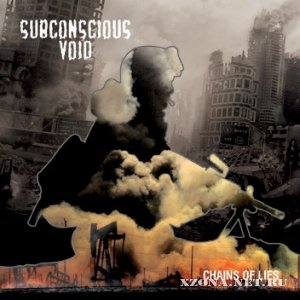 Subconscious Void - Chains Of Lies (2011)