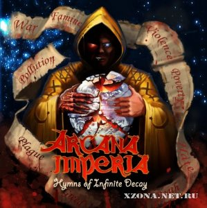Arcana Imperia - Hymns of Infinite Decay (2008)