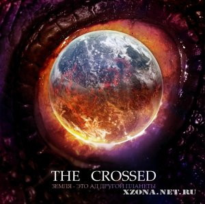 The Crossed - ����� - ��� �� ������ ������� (2011)