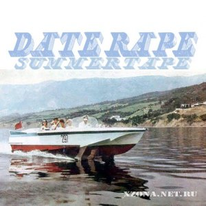 Date Rape - Summer Tape (2011)
